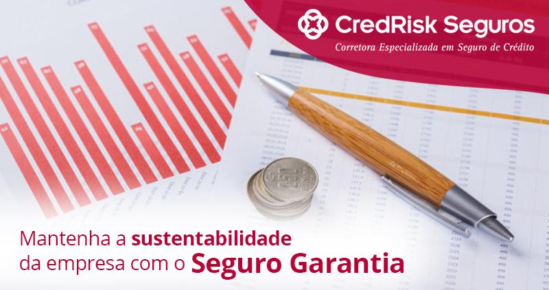 sustentabilidade da empresa com o Seguro Garantia